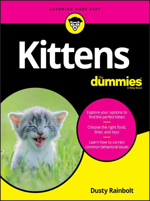 Title details for Kittens For Dummies by Dusty Rainbolt - Wait list