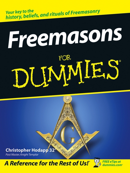 Title details for Freemasons For Dummies by Christopher Hodapp - Available