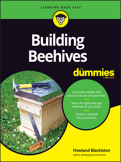 Title details for Building Beehives For Dummies by Howland Blackiston - Available
