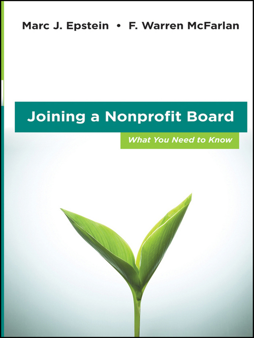 Title details for Joining a Nonprofit Board by Marc J. Epstein - Available