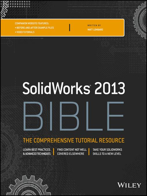 Title details for Solidworks 2013 Bible by Matt Lombard - Wait list