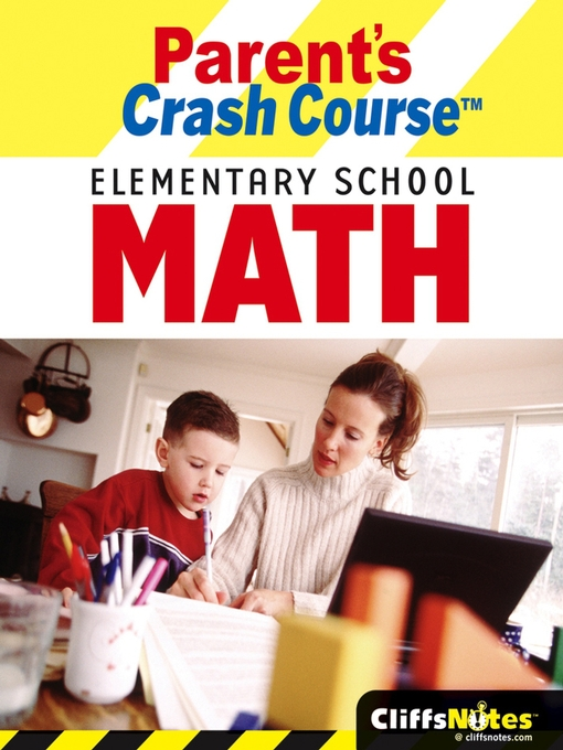 Title details for CliffsNotes Parent's Crash Course Elementary School Math by David Alan Herzog - Available