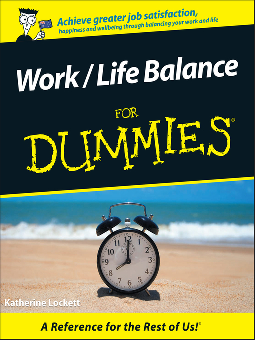 Title details for Work / Life Balance For Dummies by Katherine Lockett - Available