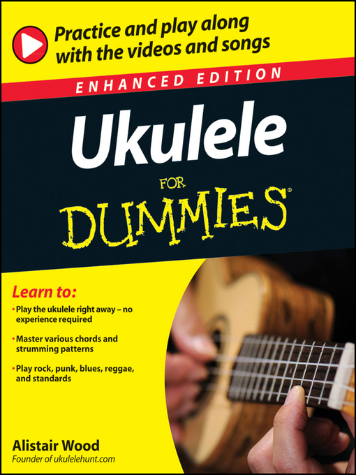 Title details for Ukulele For Dummies by Alistair Wood - Available