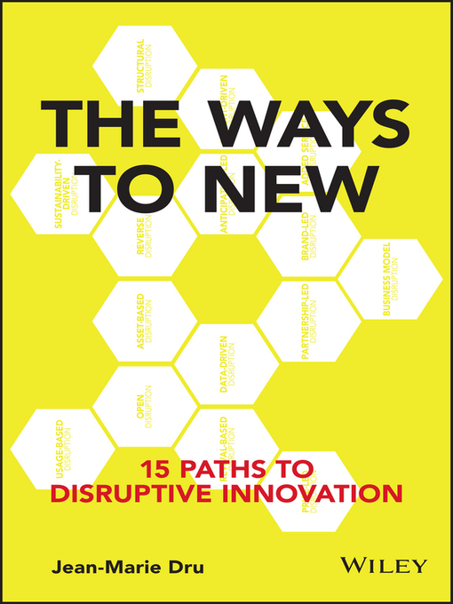 Title details for The Ways to New by Jean-Marie Dru - Available