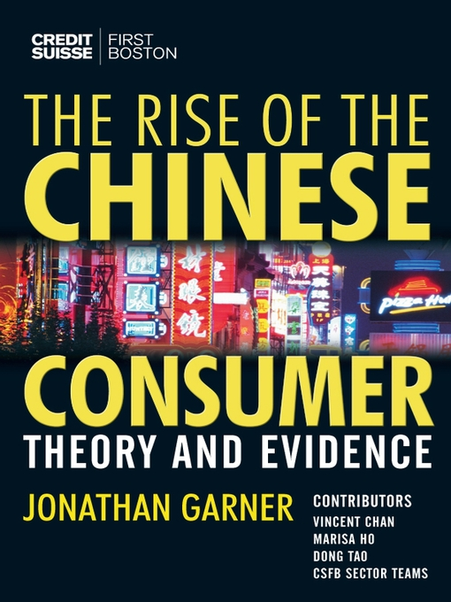Title details for The Rise of the Chinese Consumer by Jonathan Garner - Available