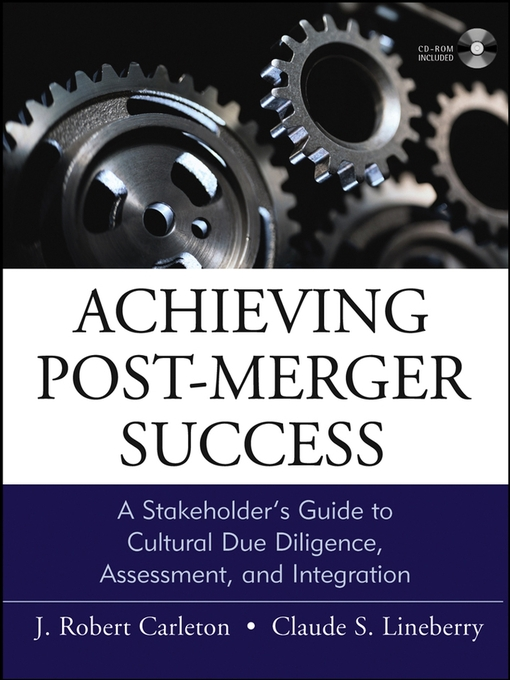 Title details for Achieving Post-Merger Success by J. Robert Carleton - Available