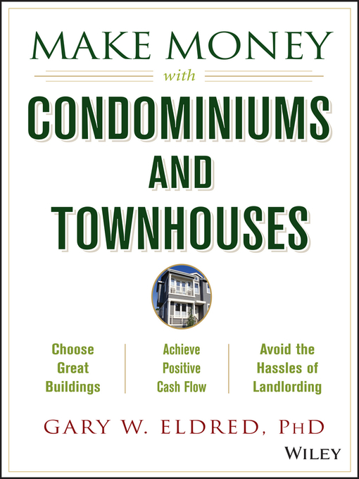 Title details for Make Money with Condominiums and Townhouses by Gary W. Eldred - Available