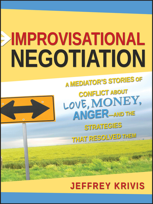 Title details for Improvisational Negotiation by Jeffrey Krivis - Available