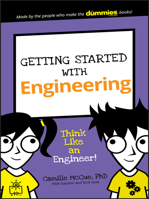 Title details for Getting Started with Engineering by Camille McCue - Available