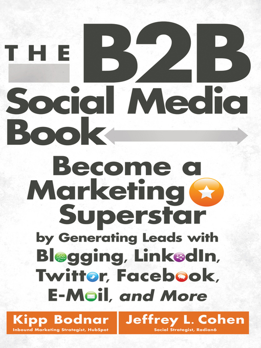 Title details for The B2B Social Media Book by Kipp Bodnar - Available