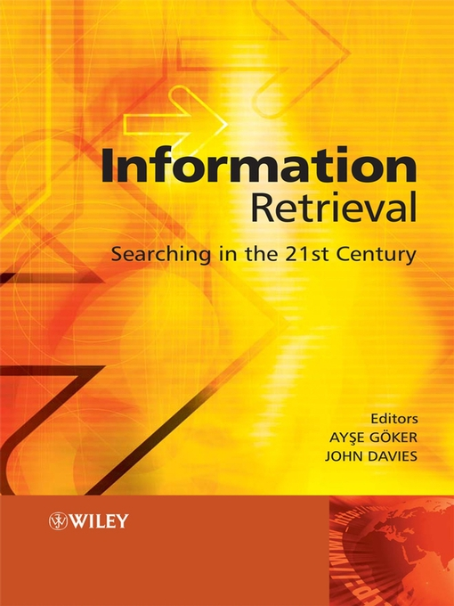 Title details for Information Retrieval by Ayse Goker - Wait list