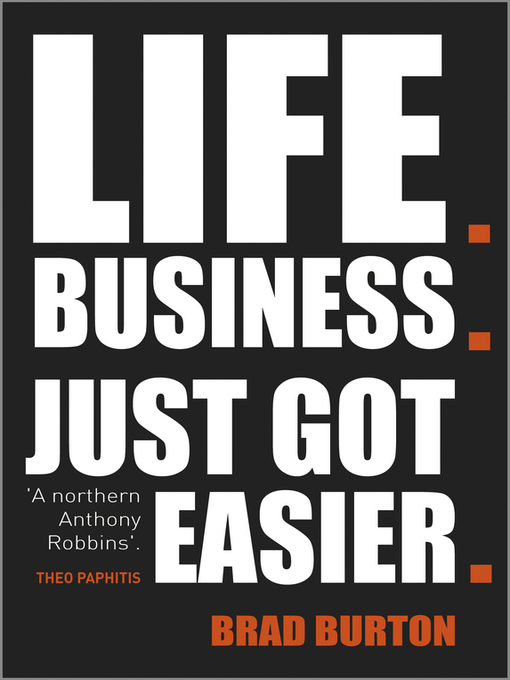 Title details for Life. Business by Brad Burton - Available