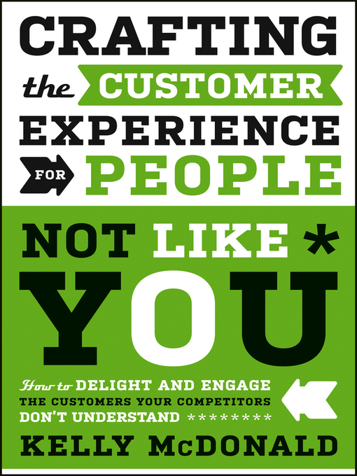 Cover of Crafting the Customer Experience For People Not Like You