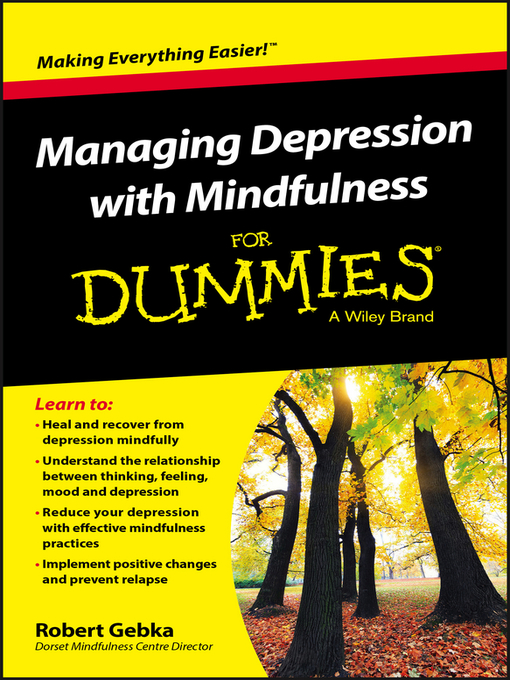 Title details for Managing Depression with Mindfulness for Dummies by Robert Gebka - Available