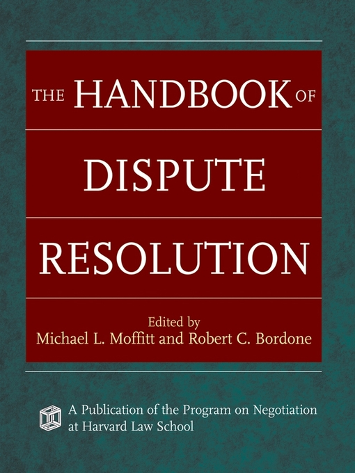 Title details for The Handbook of Dispute Resolution by Michael L. Moffitt - Available