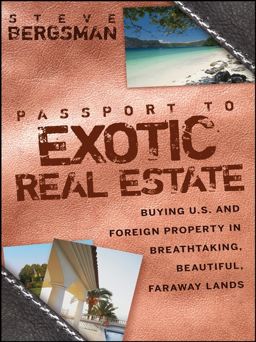 Title details for Passport to Exotic Real Estate by Steve Bergsman - Available