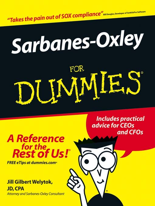 Title details for Sarbanes-Oxley For Dummies by Jill Gilbert Welytok, JD,CPA - Available