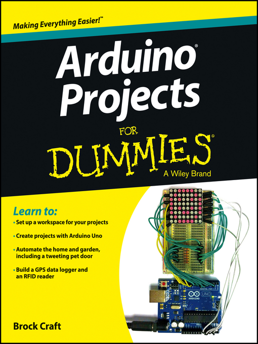 Title details for Arduino Projects For Dummies by Brock Craft - Wait list