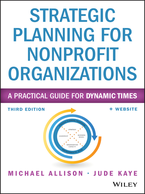 Title details for Strategic Planning for Nonprofit Organizations by Michael Allison - Available