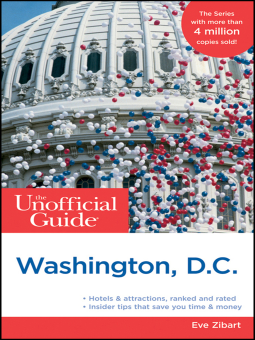 Title details for The Unofficial Guide to Washington, D.C. by Eve Zibart - Available