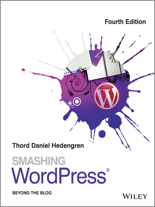 Title details for Smashing WordPress by Thord Daniel Hedengren - Available