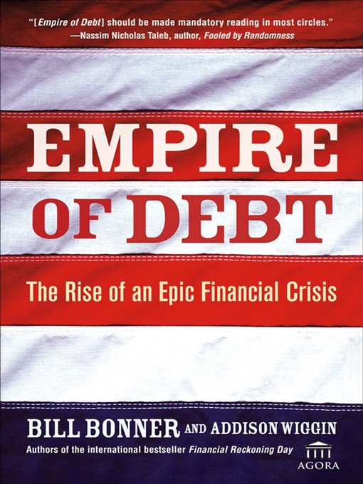 Title details for Empire of Debt by Will Bonner - Available