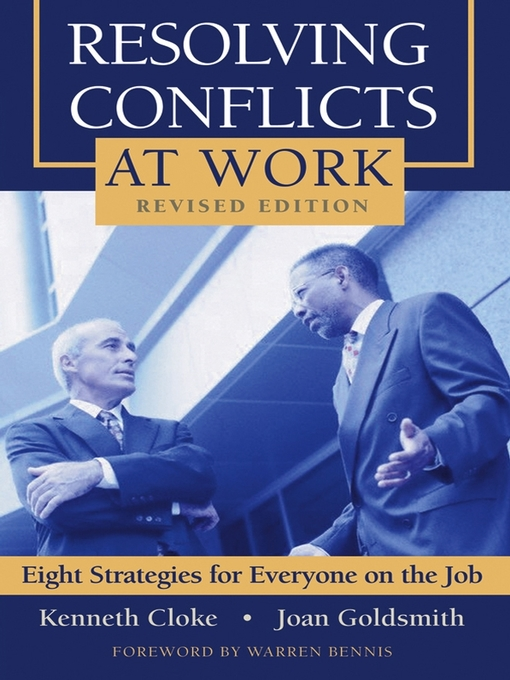 Title details for Resolving Conflicts at Work by Kenneth Cloke - Available