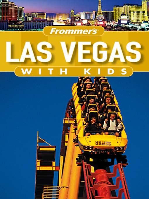 Title details for Frommer's Las Vegas with Kids by Bob Sehlinger - Available