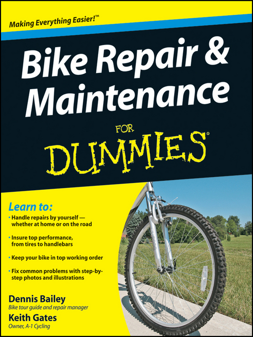 Title details for Bike Repair & Maintenance For Dummies® by Dennis Bailey - Available
