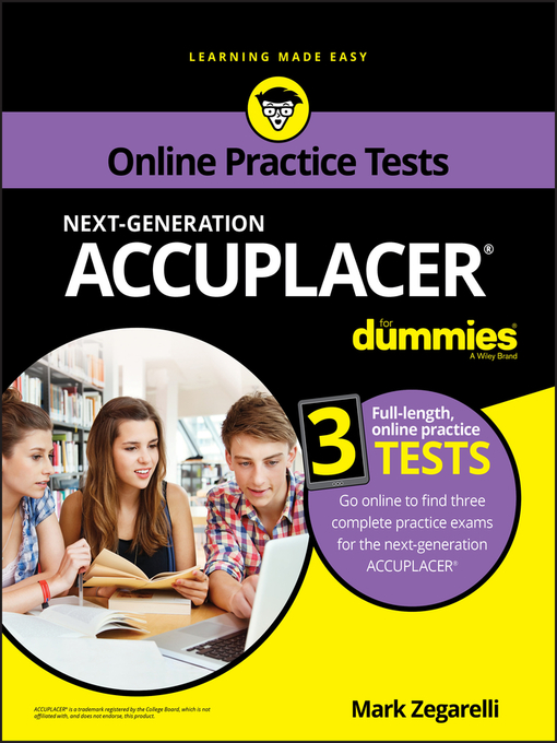 Title details for ACCUPLACER For Dummies with Online Practice by Mark Zegarelli - Available