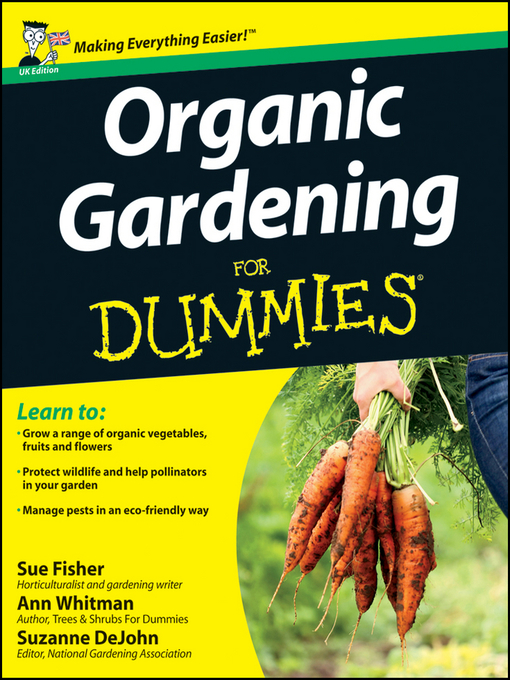 Title details for Organic Gardening for Dummies, UK Edition by Sue Fisher - Available