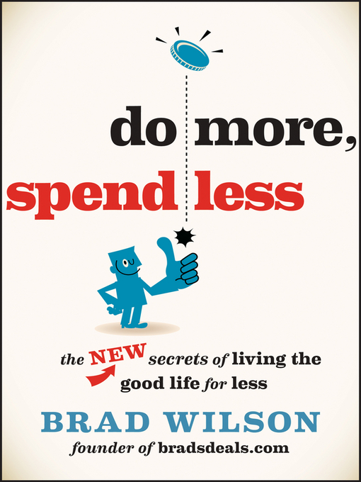 Title details for Do More, Spend Less by Brad Wilson - Available