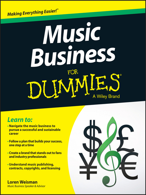 Title details for Music Business For Dummies by Loren Weisman - Available