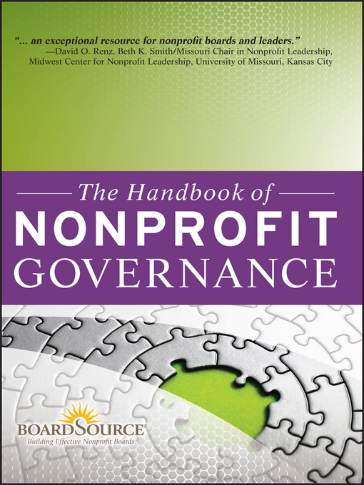 Title details for The Handbook of Nonprofit Governance by Boardsource - Available