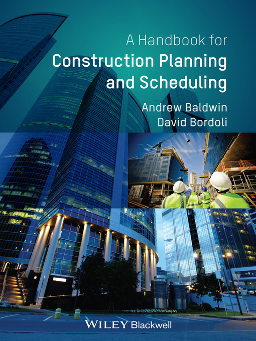 construction planning and scheduling The authoritative industry guide on good practice for planning and scheduling in construction this handbook acts as a guide to good practice, a text to accompany learning and a reference document for those needing information on background, best practice, and methods for practical application.