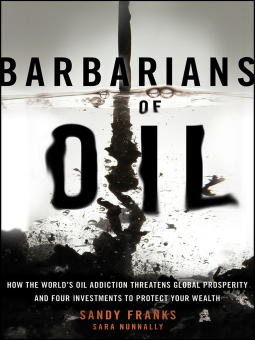 Title details for Barbarians of Oil by Sandy Franks - Available