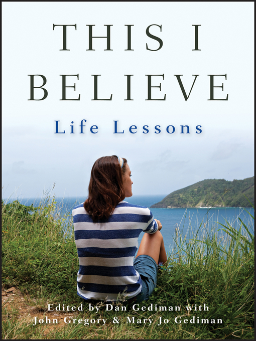 Title details for This I Believe by Dan Gediman - Available