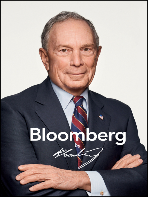 Title details for Bloomberg by Bloomberg, Revised and Updated by Michael R. Bloomberg - Wait list
