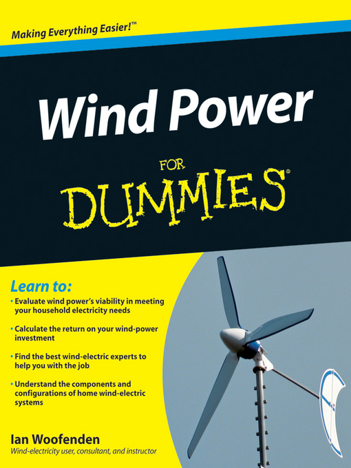 Title details for Wind Power For Dummies by Ian Woofenden - Available