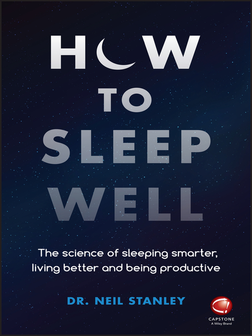 Title details for How to Sleep Well by Neil Stanley - Available