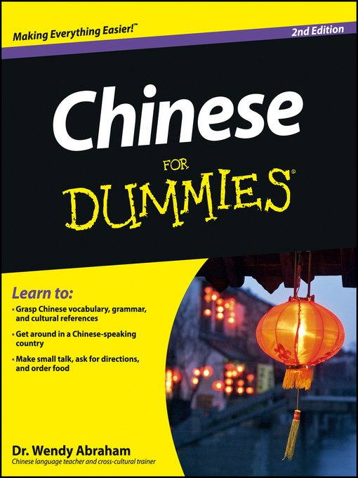 Title details for Chinese For Dummies by Wendy Abraham - Available