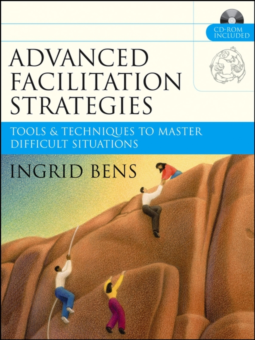 Title details for Advanced Facilitation Strategies by Ingrid Bens - Available