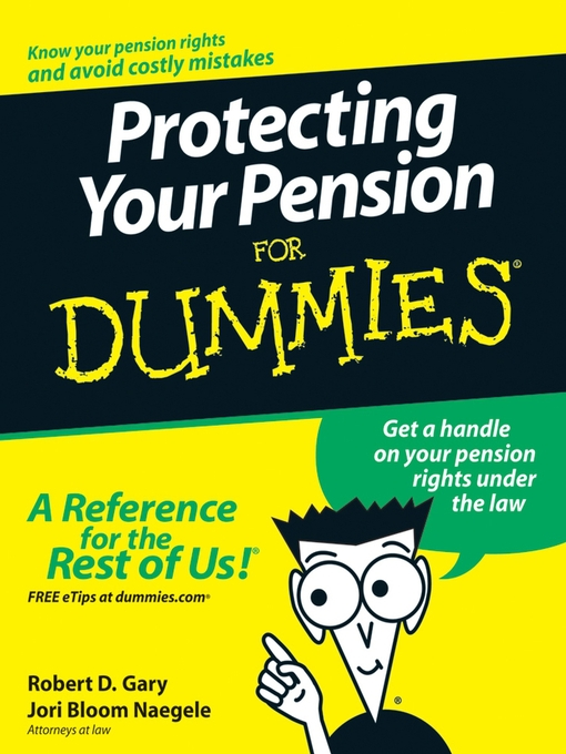 Title details for Protecting Your Pension For Dummies by Robert D. Gary - Wait list