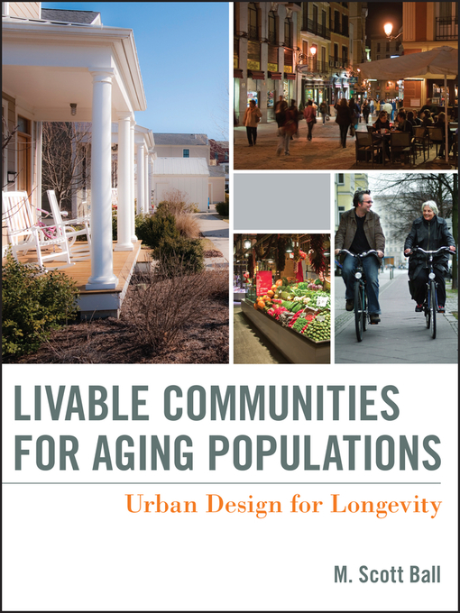 Title details for Livable Communities for Aging Populations by M. Scott Ball - Wait list