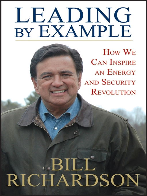 Title details for Leading by Example by Bill Richardson - Available