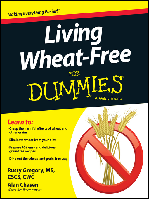 Title details for Living Wheat-Free For Dummies by Rusty Gregory - Available