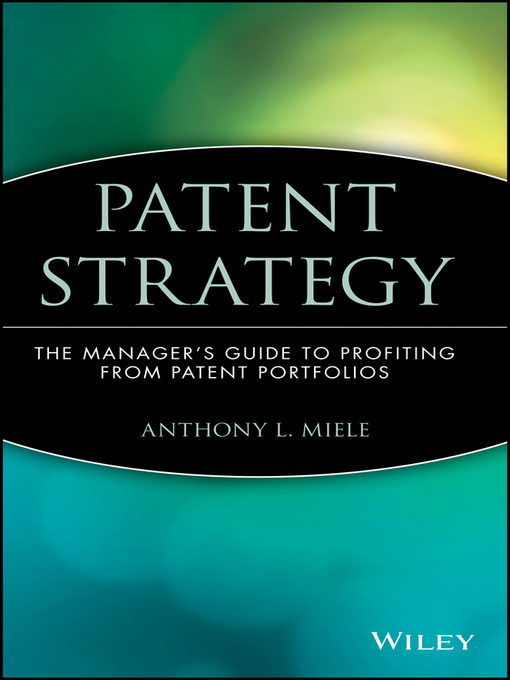 patents in business strategy Zactively utilize patents in our business zincrease income from licensing royalties participation in business strategy planning.