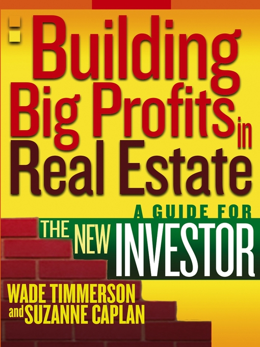 Title details for Building Big Profits in Real Estate by Wade Timmerson - Available