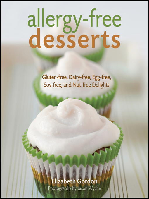 Title details for Allergy-Free Desserts by Elizabeth Gordon - Available
